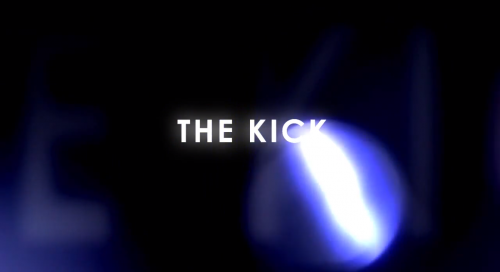 The Kick